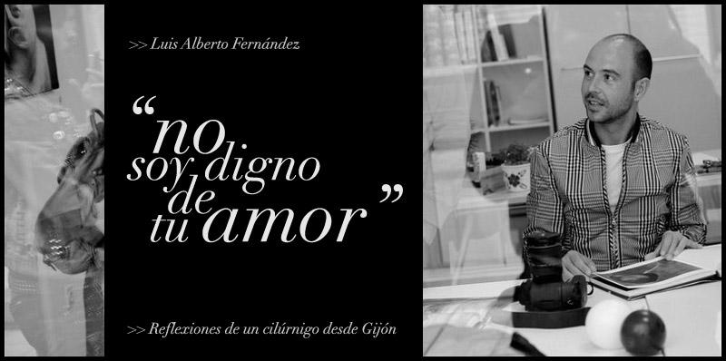 Fotografía.- Portada del blog No soy digno de tu amor. Ángel González. Gijón, 2011. Mi compromiso con el arte y la cultura